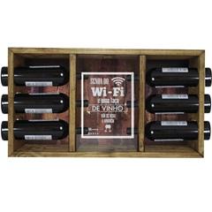 Adega 6 Garrafas em Madeira Senha do Wi Fi E Uma Taça de Vinho Não Se Nega a Ninguém 41x72cm Marrom - Império Decore