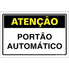Placa de Sinalização Portão Automático 20x30cm - Sinalize
