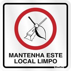 """Placa Sinalizadora de Mantenha """"Este Local Limpo em  Alumínio"""" 12x12cm - Sinalize"""
